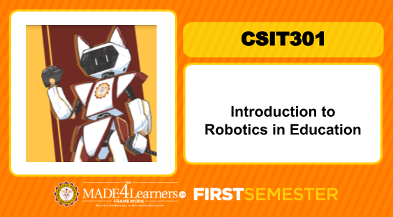 CSIT301 Introduction to Robotics in Education(First Semester 2020-2021, Cluster 2)