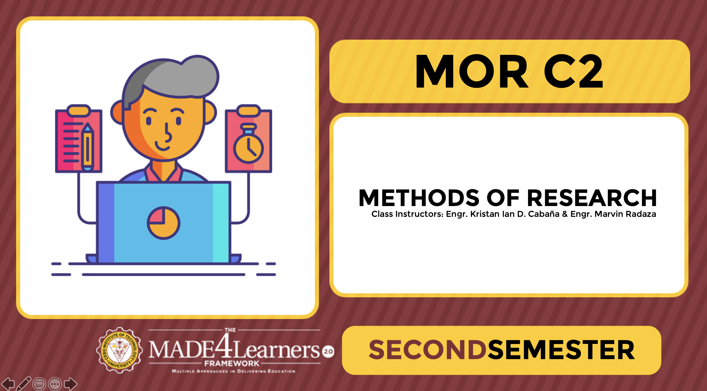 Methods of Research (MOR)