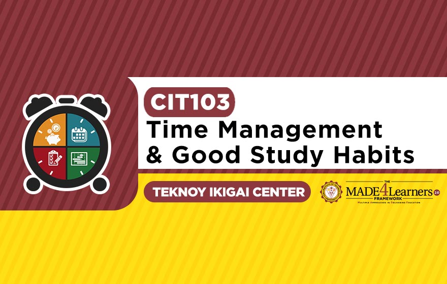 Time Management and Good Study Habits
